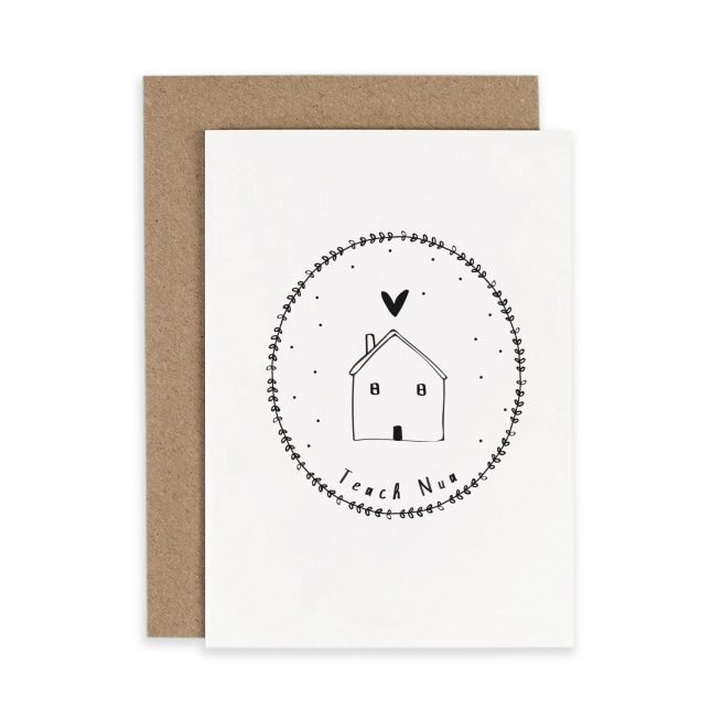 Teach Nua New Home Irish Greeting Card Consciously Made In Ireland
