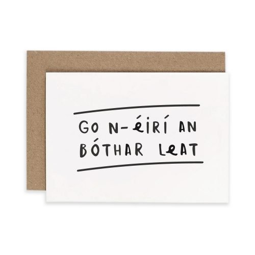 Go n-éirí an bóthar leat 'Good Luck' Card Irish Greeting Card Under the Willow Print Co. Consciously Made in Ireland
