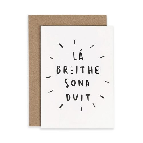 La Breithe Sona Duit Happy Birthday Irish Greeting Card Consciously Made In Ireland