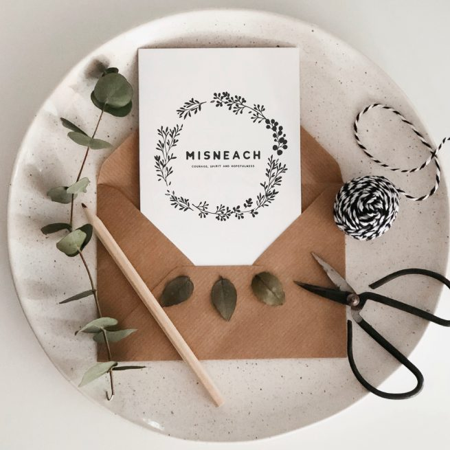 Misneach Hope and Courage Sympathy Irish Greeting Card Consciously Made In Ireland
